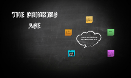 The drinking age