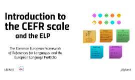The CEFR scale