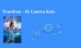 Teardrop - By Lauren Kate