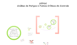 Copy of APPCC - Análise de Perigos e Pontos Críticos de Controle