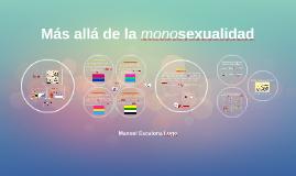 Más allá de la monosexualidad