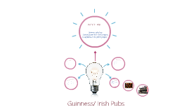 Guinness and the Irish Pub Company