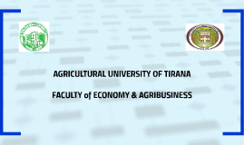 Copy of AGRICULTURAL UNIVERSITY OF TIRANA