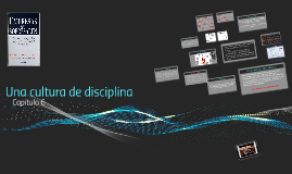 Una cultura de disciplina