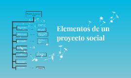 Copy of Elementos de un proyecto social