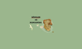 Copy of NODULOS DE MANGANESO