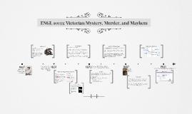ENGL 10133: Victorian Mystery, Murder, and Mayhem