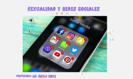 Sexualidad y Redes Sociales