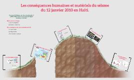 Les conséquences humaine et matériel du séisme du 12 janvier