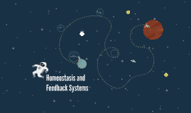 Homeostasis and Feedback Systems