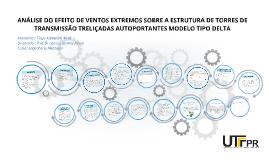 Copy of ANÁLISE DO EFEITO DE VENTOS EXTREMOS SOBRE A ESTRUTURA DE TO