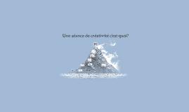 Une séance de créativité c'est quoi?