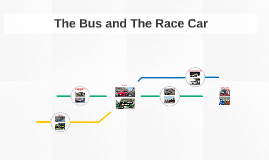 The Bus and The Race Car