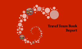 Travel Team Book Report