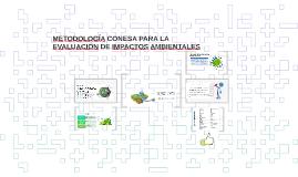 METODOLOGÍA CONESA PARALA EVALUCIÓN DE IMPACTOSAMBIENTALES