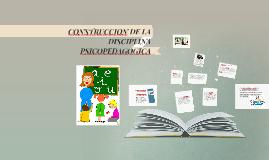 CONSTRUCCION DE LA DISCIPLINA PSICOPEDAGOGICA