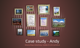 Case study - Andy