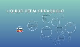 LIQUIDO CEFALORRAQUIDIO