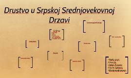 Copy of Drustvo u Srpskoj Srednjovekovnoj Drzavi