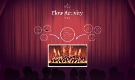Flow Activity