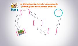 La Alfabetización Inicial en un grupo de primer grado de edu