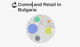 Commersalization and Retail In Bulgaria