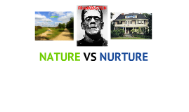Nature vs Nurture in Frankenstein