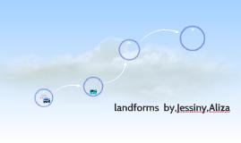 landforms  by,Jessiny,Aliza