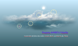 Projeto AMBEV/Hörlle