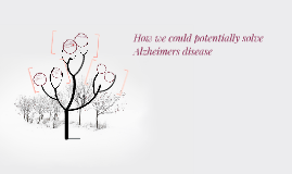 How we could potentially solve Alzheimers disease