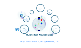 Fluídos Não Newtonianos