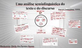 Uma análise semiolinguística do texto e do discurso