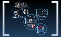 Español III Honores: Elvis Aaron Presley Final