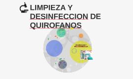 LIMPIEZA Y DESINFECCION DE QUIROFANOS