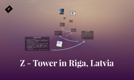 Z - Tower in Riga, Latvia