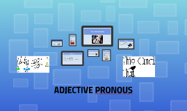 Adjective pronouns