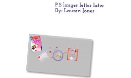 P.S longer letter later