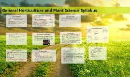 Spring 2017 General Horticuture and Plant Sciences Syllabus and Student Handbook