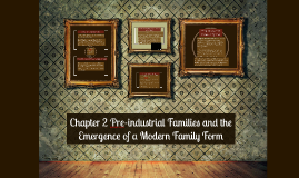 Chapter 2 Pre-industrial Families and the Emergence of a Mod