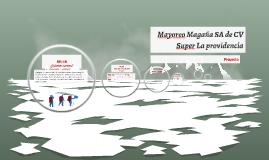 Mayoreo Magaña SA de CV