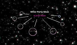 Minor Party Ideas