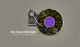 Music Therapy in Pediatric Hospital