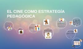 EL CINE-FORO COMO ESTRATEGIA PEDAGOGICA