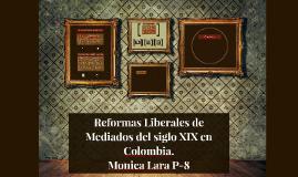 Reformas Liberales de Mediados del siglo XIX en Colombia.