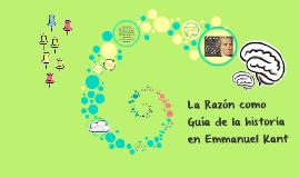 Copy of La Razón como Guía de la historia en Emmanuel Kant