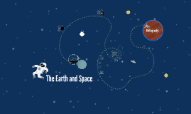 The Earth and Space