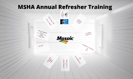 MSHA Annual Refresher Training