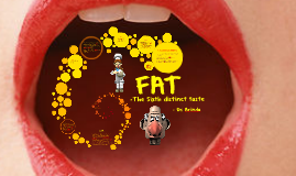 FAT – The Sixth Distinct Taste