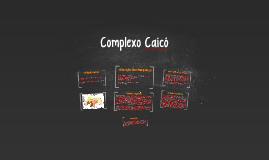 Copy of Complexo Caicó