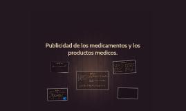 Publicidad de los medicamentos y los productos medicos.